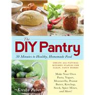The DIY Pantry by Faber, Kresha, 9781440571688
