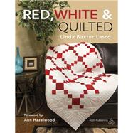 Red, White & Quilted by Lasco, Linda Baxter, 9781604601688