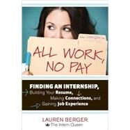 All Work, No Pay by BERGER, LAUREN, 9781607741688