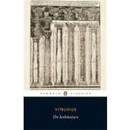On Architecture by Vitruvius (Author); Schofield, Richard (Translator); Tavernor, Robert (Introduction by), 9780141441689