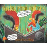 Interrupting Chicken by Stein, David Ezra, 9780763641689