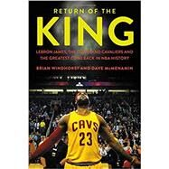 Return of the King by Windhorst, Brian; McMenamin, Dave, 9781478971689