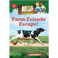 Farm Friends Escape! by Herman, Gail; Langdo, Bryan, 9781618931689