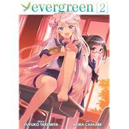 Evergreen Vol. 2 by Takemiya, Yuyuko; Kasukabe, Akira, 9781626921689