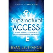 Supernatural Access by LeStrange, Ryan, 9781629991689