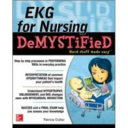 EKG's for Nursing Demystified by Clutter, Pat, 9780071801690
