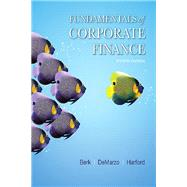 Fundamentals of Corporate Finance Plus MyLab Finance with Pearson eText -- Access Card Package by Berk, Jonathan; DeMarzo, Peter; Harford, Jarrad, 9780134641690
