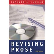 Revising Prose by Lanham, Richard A., 9780321441690