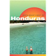 Open Road's Best of Honduras, 2nd Edition by Morris, Charlie, 9781593601690