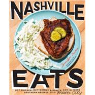 Nashville Eats by Justus, Jennifer, 9781617691690