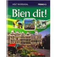 Holt Mcdougal Bien Dit! : Student Edition Level 3 2013 by Holt Mcdougal, 9780547871691