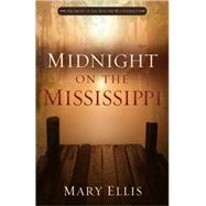 Midnight on the Mississippi by Ellis, Mary, 9780736961691