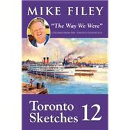 Toronto Sketches 12 by Filey, Mike, 9781459731691