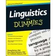 Linguistics for Dummies by Dechaine, Rose-Marie; Burton, Strang; Vatikiotis-Bateson, Eric, 9781118091692