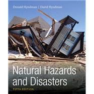 Natural Hazards and Disasters by Hyndman, Donald; Hyndman, David, 9781305581692