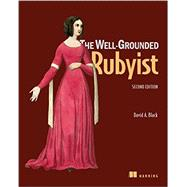 The Well-grounded Rubyist by Black, David A., 9781617291692