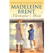 Moonraker's Bride by Brent, Madeleine, 9780285641693