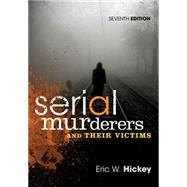 Serial Murderers and their Victims by Hickey, Eric W., 9781305261693