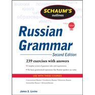 Schaum's Outline of Russian Grammar, Second Edition by Levine, James, 9780071611695