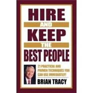 Hire and Keep the Best People by Tracy, Brian, 9781576751695