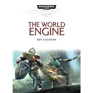 The World Engine by Counter, Ben, 9781784961695