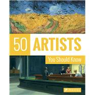 50 Artists You Should Know by Köster, Thomas; Röper, Lars (CON), 9783791381695