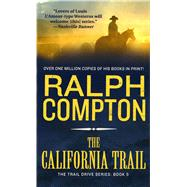 The California Trail by Ralph Compton, 9780312951696