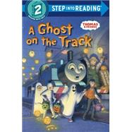 A Ghost on the Track (Thomas & Friends) by AWDRY, W. REV, 9780553521696