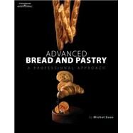 Advanced Bread and Pastry by Suas, Michel, 9781418011697