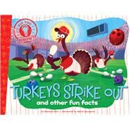 Turkeys Strike Out by Eliot, Hannah; Spurgeon, Aaron, 9781481451697
