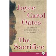 The Sacrifice by Oates, Joyce Carol, 9780062391698