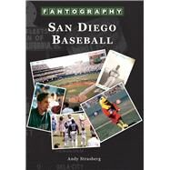 San Diego Baseball Fantography by Strasberg, Andy, 9781467131698