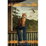 The Turning Season by Shinn, Sharon, 9780425261699