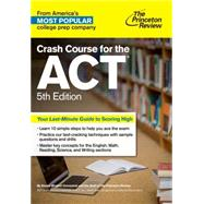 Crash Course for the ACT, 5th Edition by PRINCETON REVIEW, 9781101881699