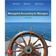 Looseleaf Mangerial Accounting For Managers; Connect 1 Semester Access Card by Noreen, Eric, 9781259911699