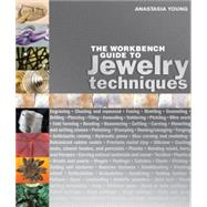 The Workbench Guide to Jewelry Techniques by Unknown, 9781596681699