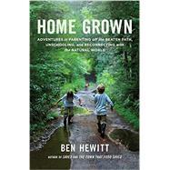 Home Grown by HEWITT, BEN, 9781611801699