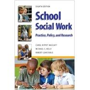School Social Work 8E : Practice, Policy, and Research by Massat, Carol Rippey; Constable, Robert; McDonald, Shirley; Flynn, John P., 9781935871699
