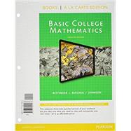 Basic College Mathematics, Books a la Carte Edition, Plus NEW MyMathLab -- Access Card Package by Bittinger, Marvin L.; Beecher, Judith A.; Johnson, Barbara L., 9780321951700
