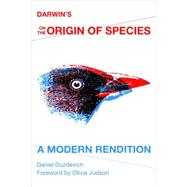 Darwin's on the Origin of Species: A Modern Rendition by Duzdevich, Daniel; Judson, Olivia, 9780253011701