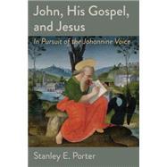 John's Gospel: A Public Gospel by Porter, Stanley E., 9780802871701