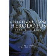 Selections from Herodotus: Selected and Edited, With an Introduction, Notes, and Vocabulary by Barbour, Amy L.; Drinkwater, Megan O., 9780806141701