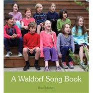 A Waldorf Song Book by Masters, Brien, 9781782501701