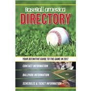 Baseball America Directory 2017 by Norris, Josh; Belinsky, Hudson; Cooper, J. J.; Lananna, Michael; Lara-Cinisomo, Vince, 9781932391701