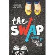 The Swap by Shull, Megan, 9780062311702
