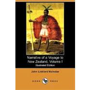 Narrative of a Voyage to New Zealand by Nicholas, John Liddiard, 9781409971702