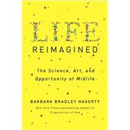 Life Reimagined by Hagerty, Barbara Bradley, 9781594631702
