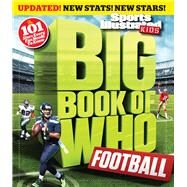 Big Book of Who Football by Sports Illustrated for Kids, 9781618931702