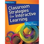 Classroom Strategies for Interactive Learning by Buehl, Doug, 9781625311702