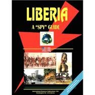 Liberia A Spy Guide by International Business Publications, USA (PRD), 9780739731703